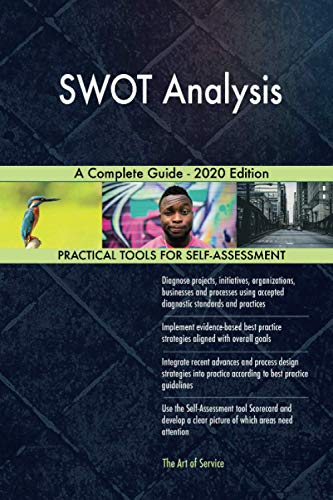 SWOT Analysis A Complete Guide - 2020 Edition